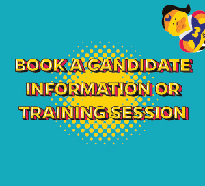 Book a candidate Information or training session here